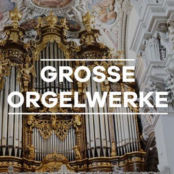 Grosse Orgelwerke streamen