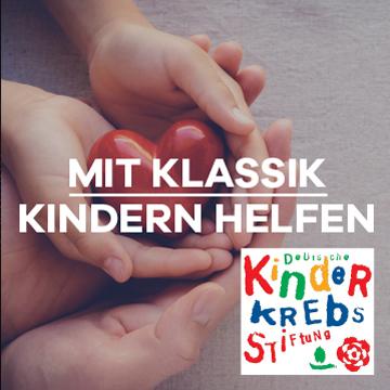 Mit Klassik Kindern helfen